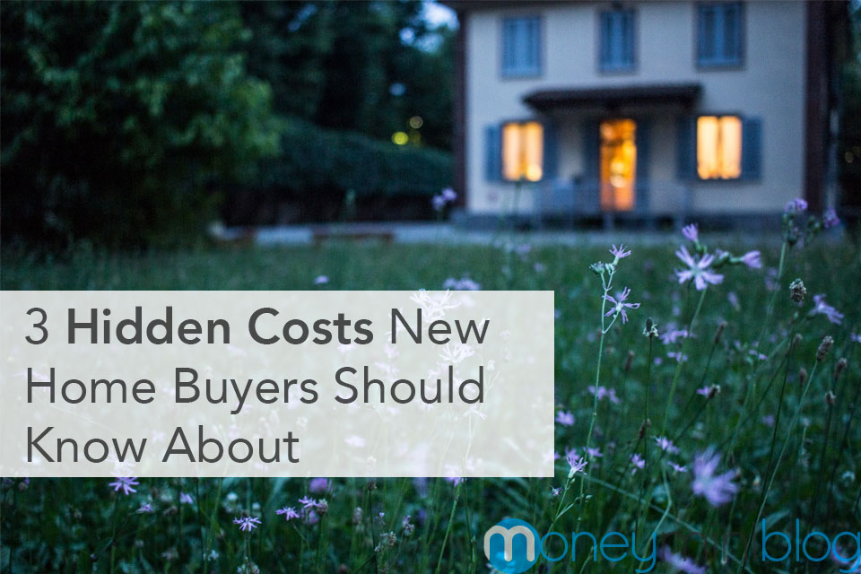 3 Hidden Costs New Home Buyers Should Know About