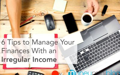 6 Tips to Manage Your Finances With an Irregular Income