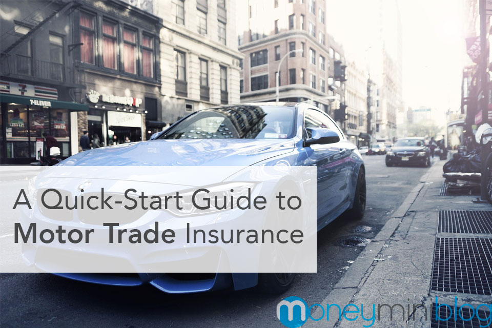 A Quick-Start Guide to Motor Trade Insurance