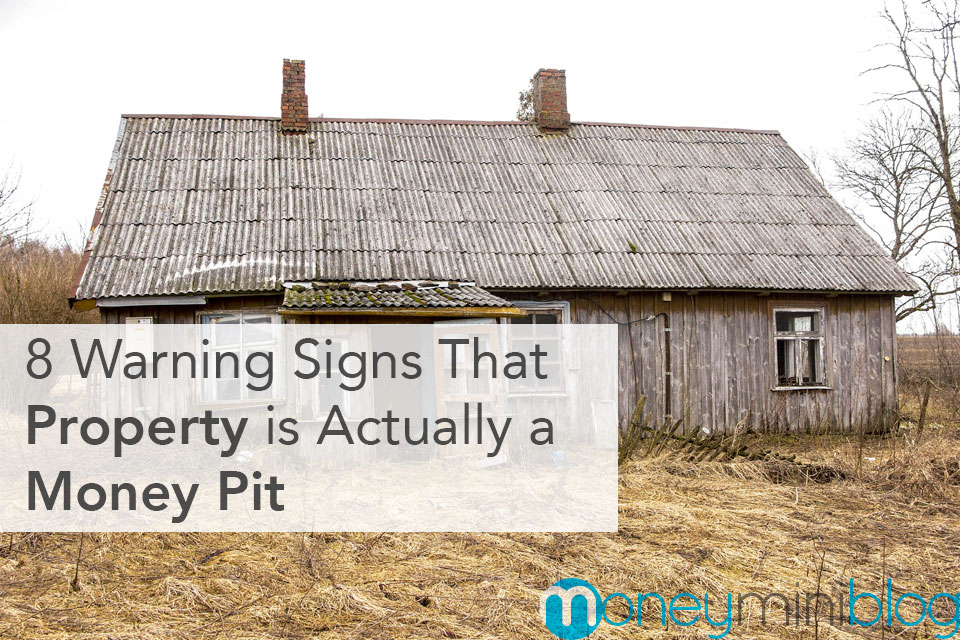 8 Warning Signs That a Property is Actually a Money Pit