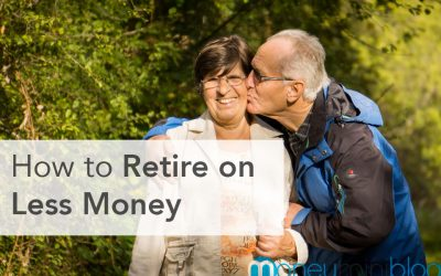How to Retire on Less Money