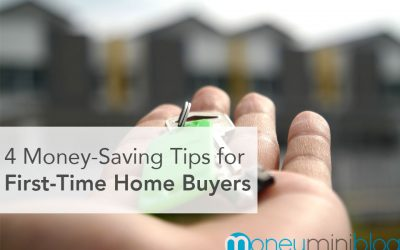 4 Money-Saving Tips for the Tenacious First-Time Home Buyer