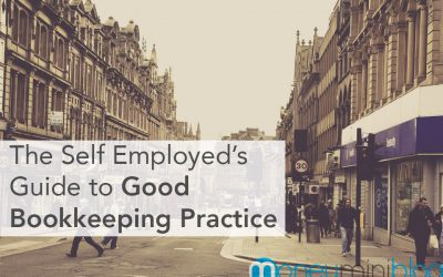 UK Readers: The Self Employed's Guide to Good Bookkeeping Practice