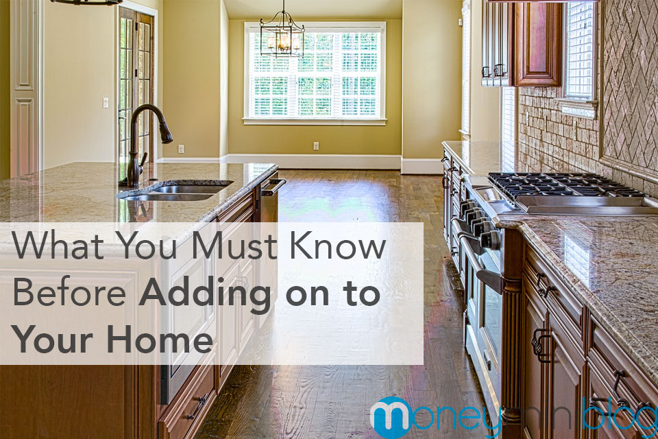 What You Must Know Before Adding on to Your Home