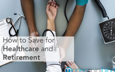 How to Save for Healthcare and Retirement at the Same Time