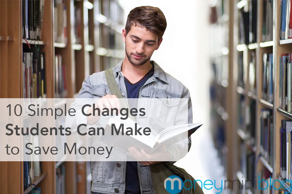 10 Simple Changes Students Can Make to Save Money