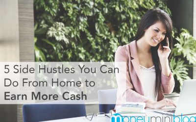 5 Side Hustles You Can Do From Home to Earn More Cash