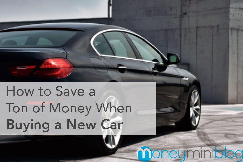 How to Save a Ton of Money When Buying a New Car