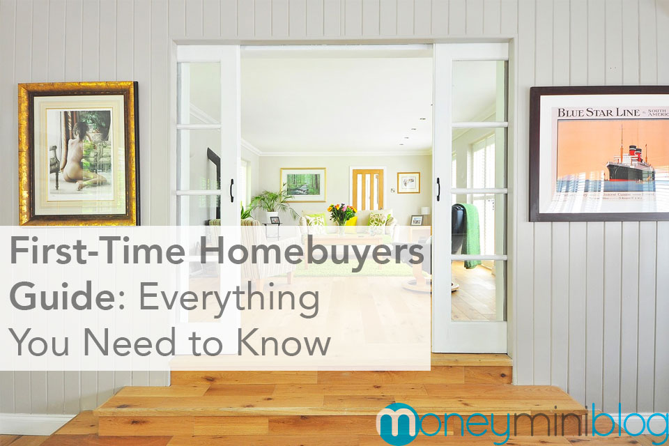 First-Time Homebuyers Guide: Everything You Need to Know