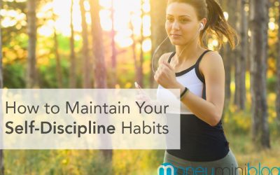 How to Maintain Your Self-Discipline Habits