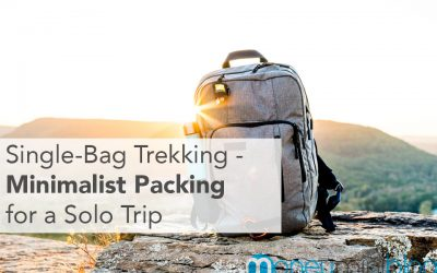Single-Bag Trekking – Minimalist Packing for a Solo Trip