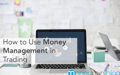 How to Use Money Management in Trading