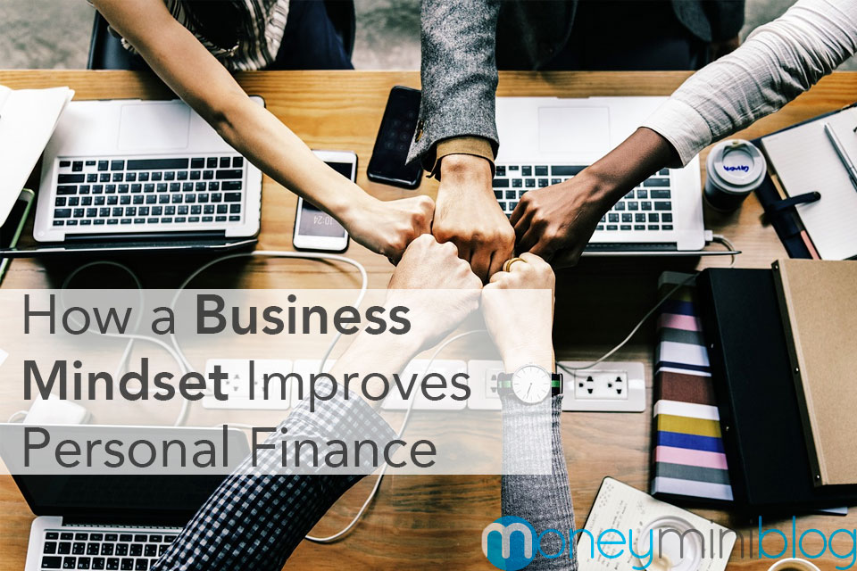 How a Commercial Business Mindset Improves Personal Finance Management