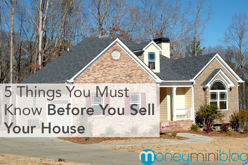 5 Things You Must Know Before You Sell Your House