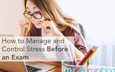 How to Manage and Control Stress Before an Exam