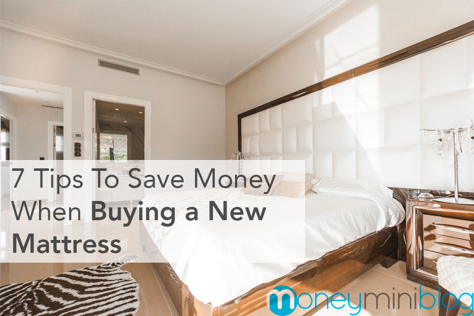 7 Tips To Save Money When Buying a New Mattress