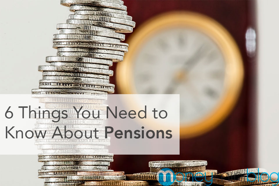 6 Things You Need to Know About Pensions