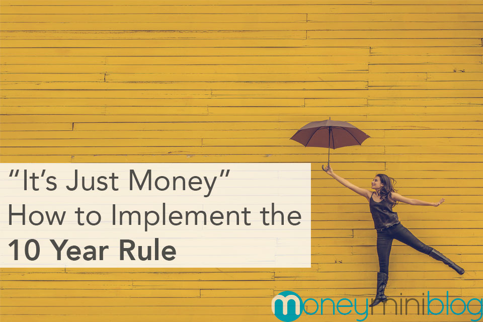 10 year rule just money not important