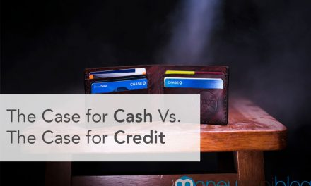 The Case for Cash Vs. The Case for Credit Cards