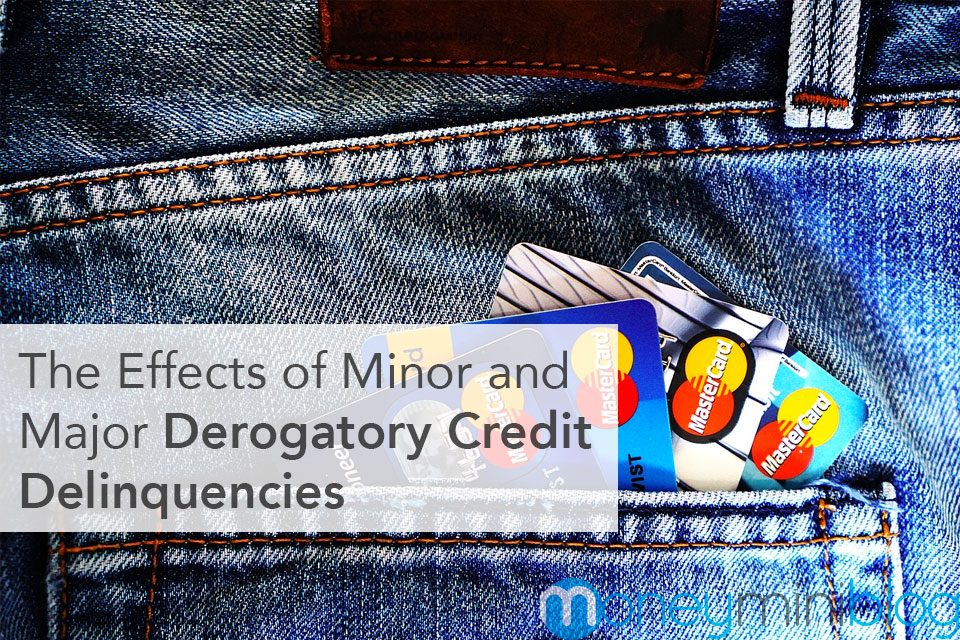 The Effects of Minor and Major Derogatory Credit Delinquencies
