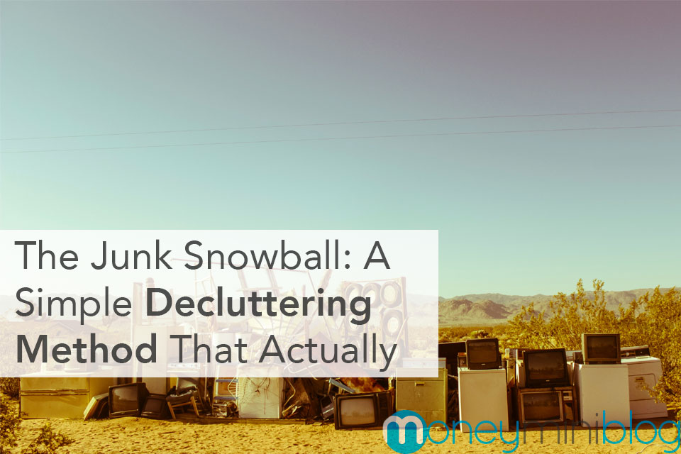 decluttering method that works snowball