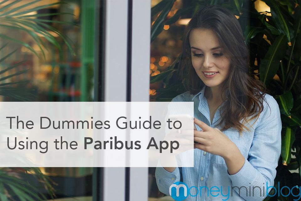 The Dummies Guide to Using the Paribus App