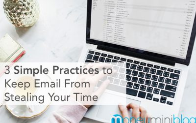 3 Simple Practices to Keep Email From Stealing Your Time
