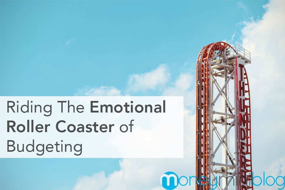 Riding The Emotional Roller Coaster of Budgeting
