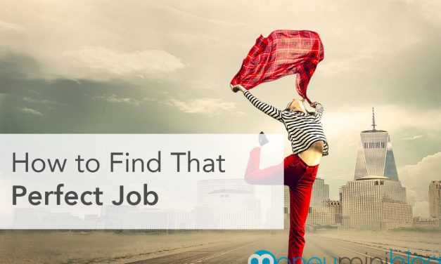How to Find That Perfect Job