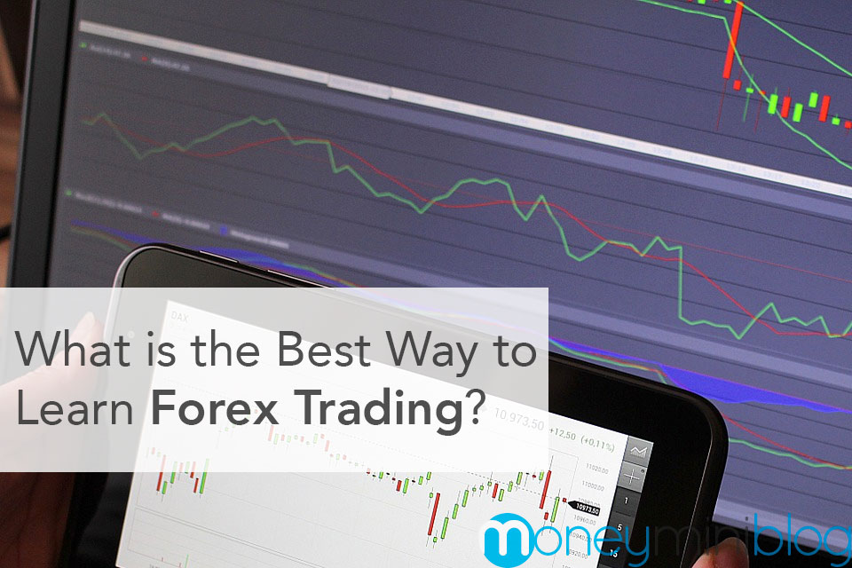 What is the Best Way to Learn Forex Trading?