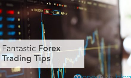 Fantastic Forex Trading Tips for Your Success on the Foreign Exchange