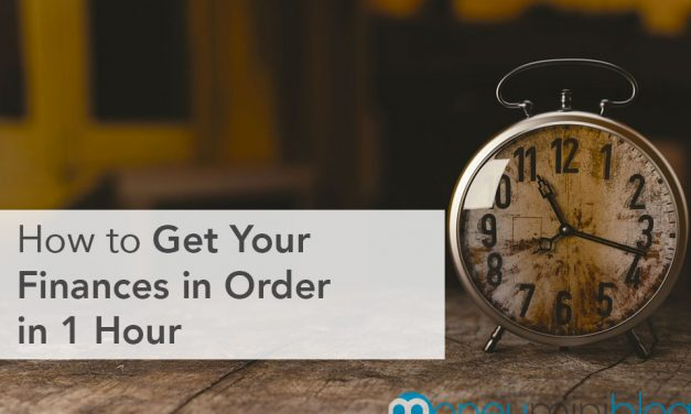 How to Get Your Finances in Order in 1 Hour
