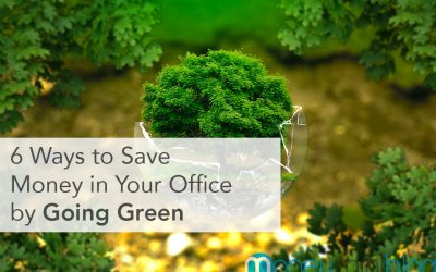 6 Ways to Save Money in Your Office by Going Green