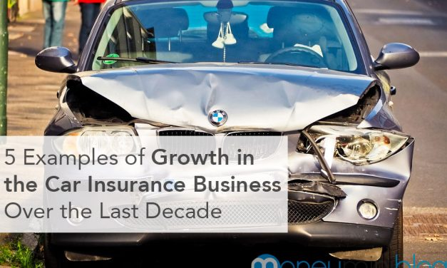 5 Examples of Growth in the Car Insurance Business Over the Last Decade