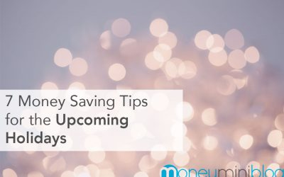 7 Money Saving Tips for the Upcoming Holidays