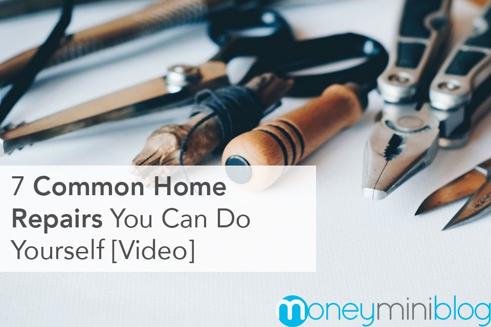 7 Common Home Repairs You Can Do Yourself [Video]