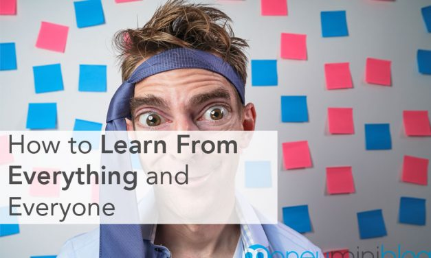 How to Learn From Everything and Everyone