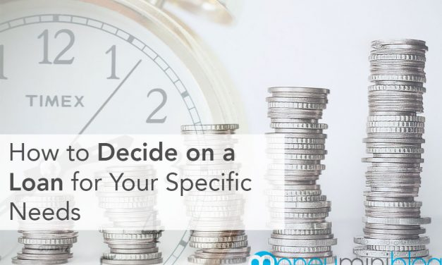 How to Decide on a Loan for Your Specific Needs