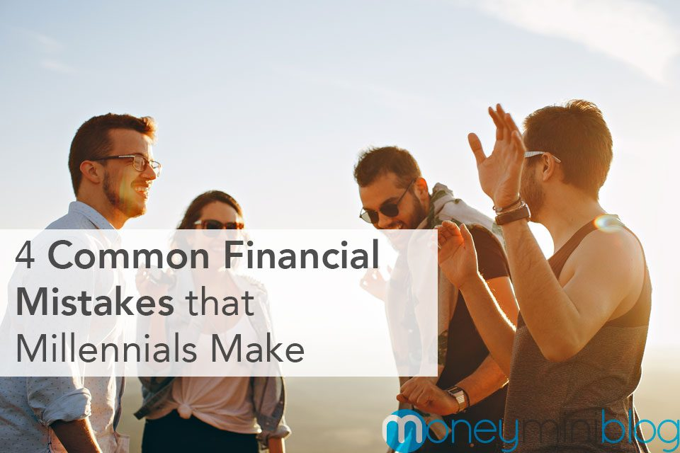 4 Common Financial Mistakes that Millennials Make