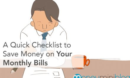A Quick Checklist to Save on Your Monthly Bills