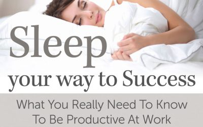 How to Sleep Yourself to Success (As in Actual Sleep)