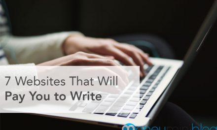 7 Websites That Will Pay You to Write