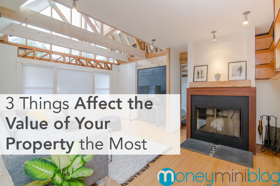 things affect home property value