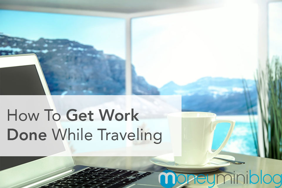 be productive when traveling