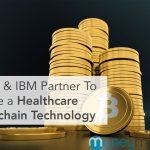 Insurance Mogul Aetna and IBM Partner To Create a Healthcare Blockchain Technology