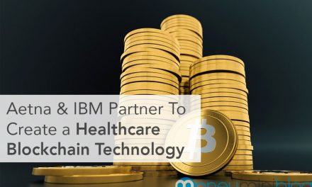 Insurance Mogul Aetna and IBM Partner To Create a Healthcare Blockchain Technology