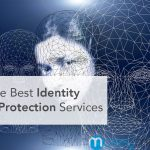 5 of the Best Identity Theft Protection Services