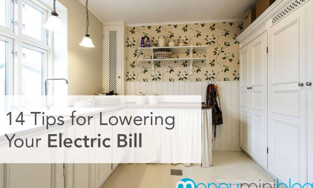 14 Tips for Lowering Your Electric Bill