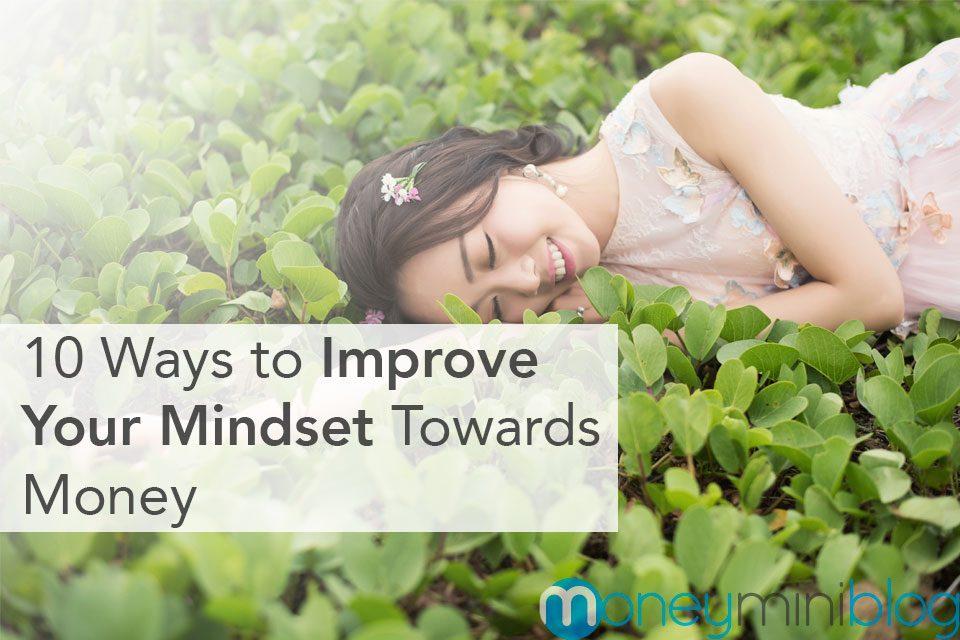 10 Ways to Improve Your Mindset Towards Money