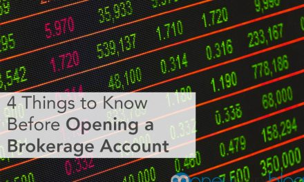 4 Things to Know Before Opening a Brokerage Account